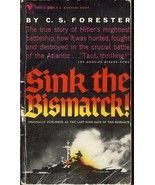 Sink the Bismarck! [Paperback] Forester, C.S. - $7.91