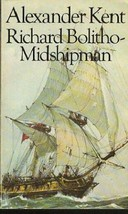 Richard Bolitho: Richard Bolitho, Midshipman by Alexander Kent (1976, Ot... - $9.95