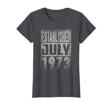 Brother Shirts - Established Since JULY 1973 Straight Outta 45 Yrs Years... - $19.95+