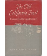 Old California Trail - Julia Cooley Altrocchi - HC - 1945 - We Combine S... - $19.15