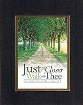 Just a closer walk the thee. . . 8 x 10 Inches Biblical/Religious Verses... - $11.14