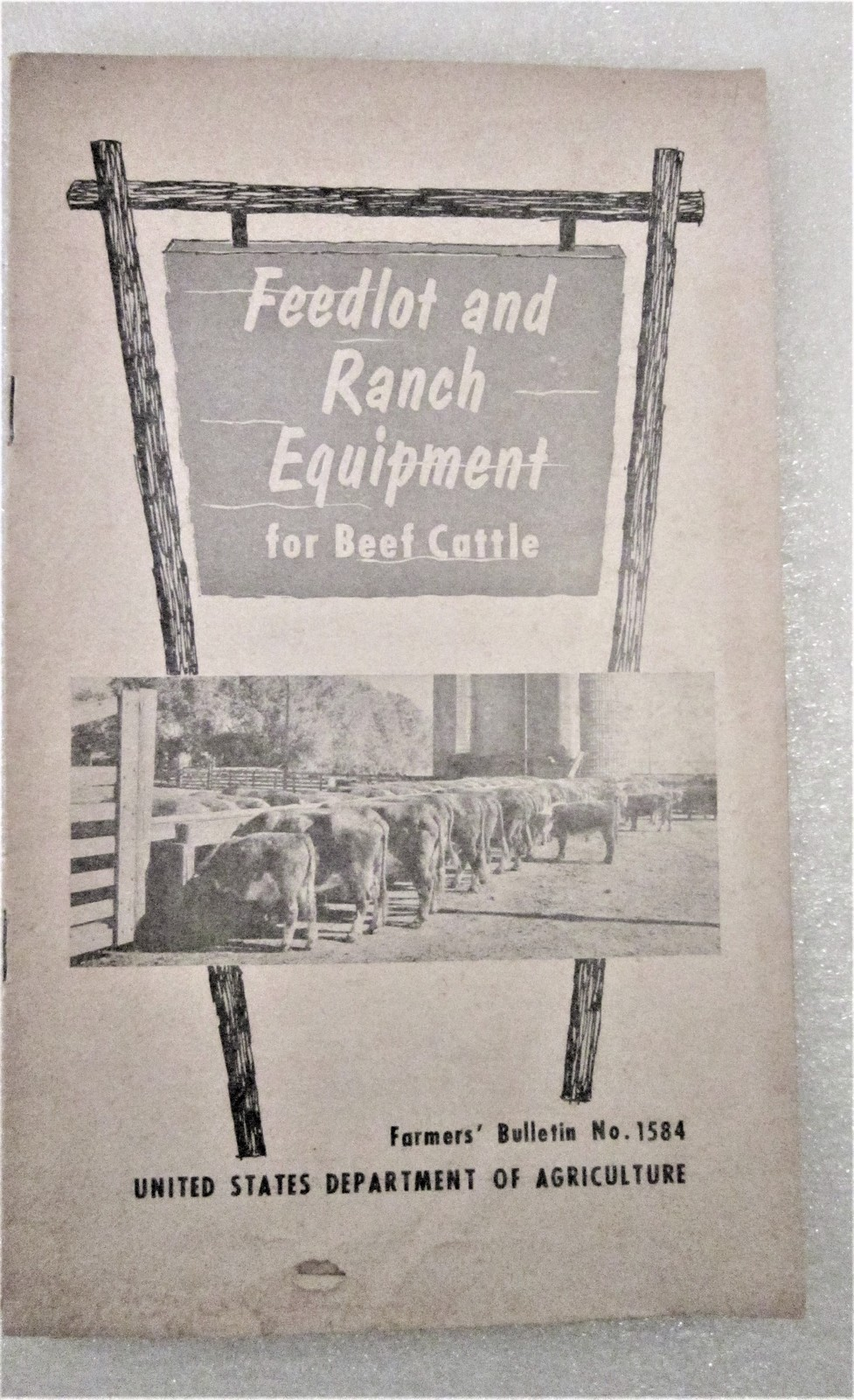 Primary image for Feedlot and Ranch Equipment for Feed Cattle 1963 Farmers Bulletin