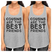 Cousins Are The Best Friends BFF Matching Grey Tank Tops - $30.99+