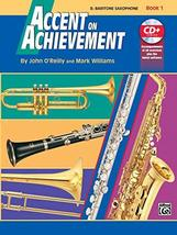 Accent on Achievement, Book 1,E-Flat Baritone Saxophone [Paperback] O'Re... - $5.87