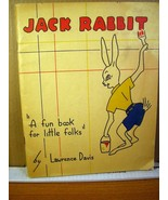 "Jack Rabbit ""A Fun Book for Little Folks"" by Lawrence Davis 1942 - $8.99"