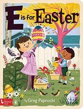 E Is for Easter (Babylit) [Board book] Paprocki, Greg - $8.90