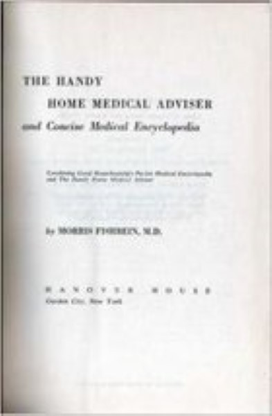 Handy Home Medical Advisor by Morris Fishbein