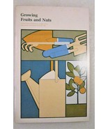 Growing Fruits and Nuts 1977 US Dept of Agriculture - $0.00