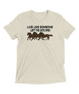 Live Like Someone Left the Gate Open Short sleeve t-shirt - $24.26+