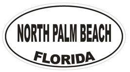 North Palm Beach Florida Oval Bumper Sticker or Helmet Sticker D2701 Decal - $1.39+