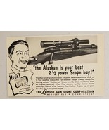 1952 Print Ad The Alaskan Rifle Scopes Lyman Gun Sight Co. Middlefield,CT - $6.04