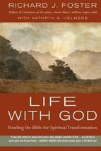 Life with God: Reading the Bible for Spiritual Transformation [Paperback] Foster image 1