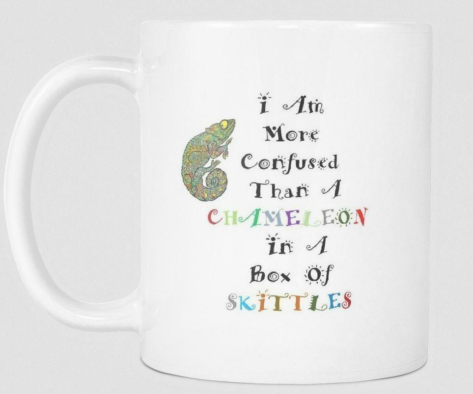 Novelty Funny 11 oz White Ceramic Coffee Mug I Am More Confused Than a Chameleon