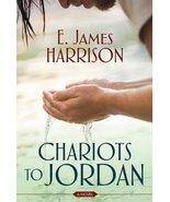 Chariots to Jordan, Book on CD [Audio CD] E. James Harrison - $12.80