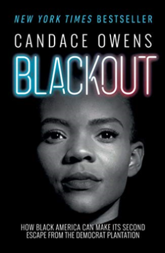 Primary image for Blackout How Black America Can Make Its Second Escape Candace Owens Hardcover