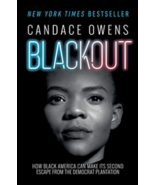 Blackout How Black America Can Make Its Second Escape Candace Owens Hardcover - $16.95