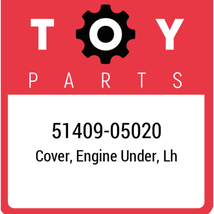 51409-05020 Toyota Cover Enginge Under Lh, New Genuine OEM Part - $104.48