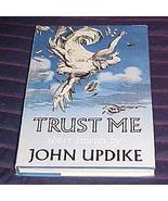 Trust Me [May 01, 1987] Updike, John - $9.89