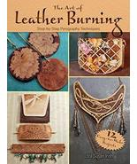 The Art of Leather Burning: Step-by-Step Pyrography Techniques [Paperbac... - $13.23