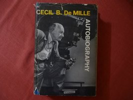 Autobiography [Hardcover] DeMille, Cecil B. and Photos