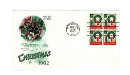 FDC ENVELOPE- FIRST US STAMP HONORING THE CHRISTMAS SEASON  BL4- 1962 BK12 - $2.70