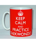 Keep Calm And Practice Taekwondo Mug Can Personalise Great Martial Arts ... - $11.64
