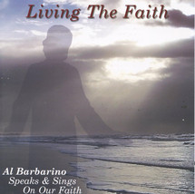 LIVING THE FAITH - DVD by Al Barbarino