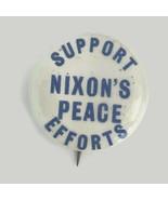 Vintage 1972 Support Nixon's Peace Efforts Pinback Button Vietnam War Era - $25.08
