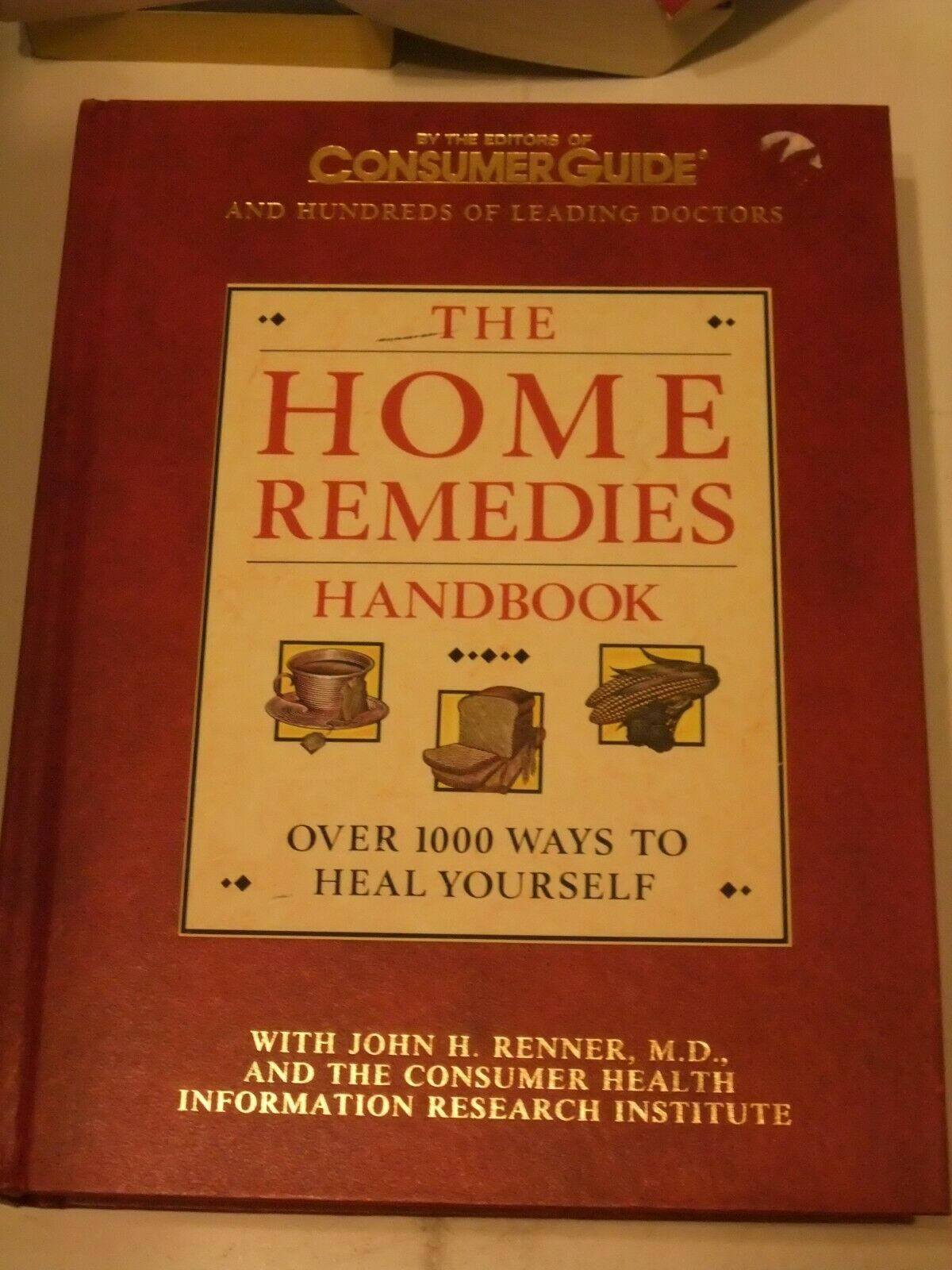 Primary image for The Home Remedies Handbook by Consumer Guide Editors & Leading Doctors, HC,1993