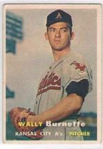 1957 Topps #13 Wally Burnette  RC Kansas City Athletics  - $11.87