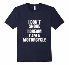 New Shirts - I don't snore i dream i'm a motorcycle t shirt Men - $378,06 MXN+