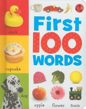 First 100 Words [Board book] [Jul 04, 2010] Thomas Nelson Publishers - $1.97