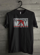 Gymnastics Mom - Custom Men's T-Shirt (4007) - $19.13+