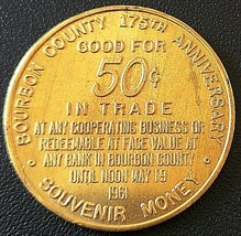 1961 Bourbon County Kentucky 50 Cents Trade Token - 175th Anniversary - $3.97