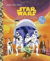 Star Wars: Attack of the Clones (Star Wars) (Little Golden Book) by Gold... - $1,000.00