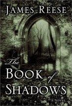 The Book of Shadows: A Novel Reese, James - $3.95