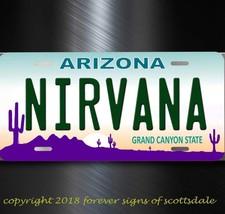 Nirvana Rock and Roll Group Band Arizona Aluminum License Plate Tag - $12.82