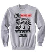 Saint bernard - official walker b - NEW COTTON GREY SWEATSHIRT- ALL SIZES - $31.88