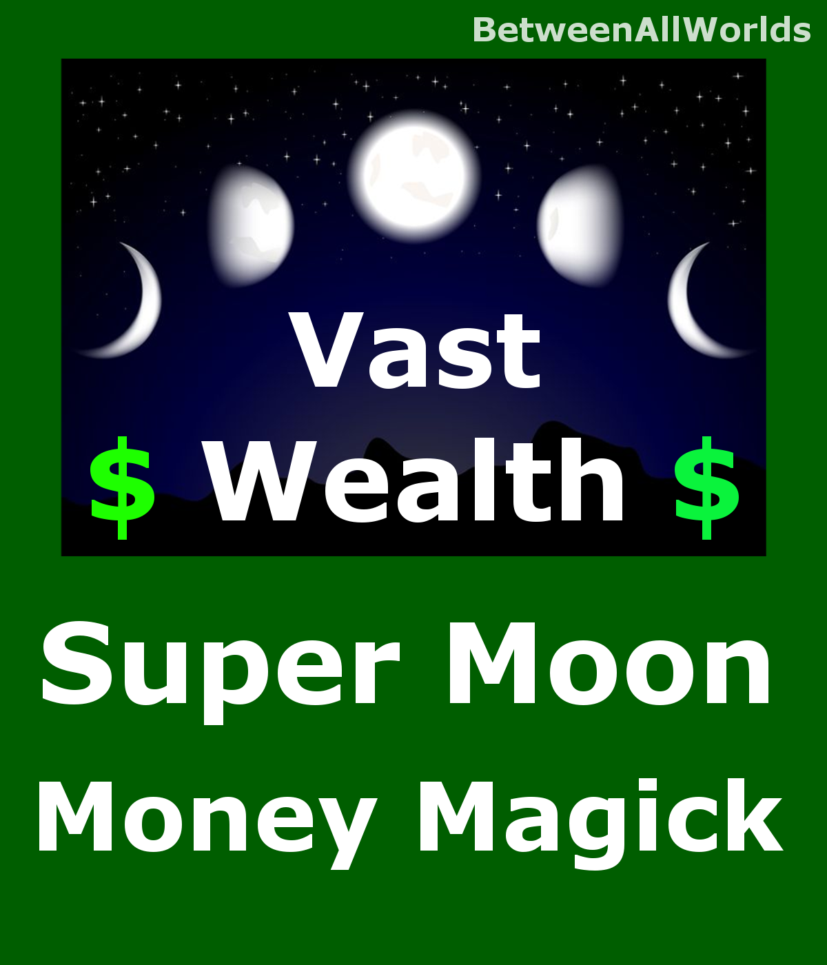 Primary image for Quantum Supermoon Vast Wealth Abundance Customized Betweenallworlds Spell
