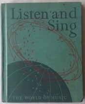 VTG Listen and Sing The World of Music Song Book Elementary Students 1943 - $30.88
