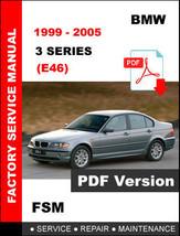 Bmw 3 Series 1999 2000 2001 2002 2003 2004 2005 E46 Factory Maintenance Manual - $14.95