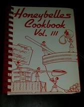 HONEYBELLES Recipes Vol 3 1980s Honeywell Charity Cookbook Minneapolis M... - $16.83