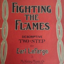 Antique Sheet Music Fighting the Flames Descriptive Two Step Earl LaFarg... - $19.24
