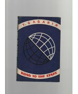 Road to the Stars - Y. Gagarin - HC - Foreign Language Publishing House ... - $27.43
