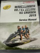 2015 yamaha waverunner vx cruiser vx deluxe service repair workshop manual - $98.91