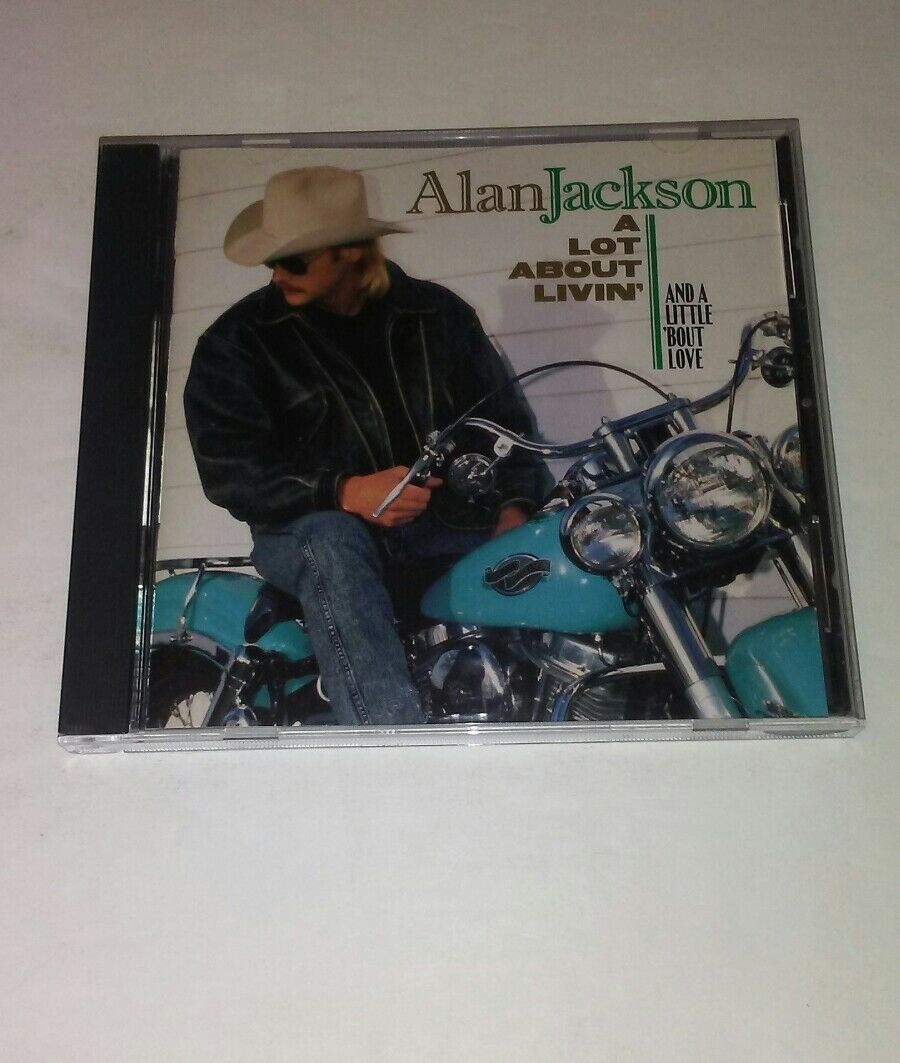 Primary image for Un Lotto About Livin' (e a Little' Bout Love ) By Alan Jackson CD