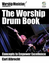 The Worship Drum Book: Concepts to Empower Excellence - $19.99