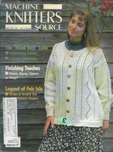 Machine Knitters Source Sept Oct 1994 Magazine The Hand Knit Look Patterns  - $5.99