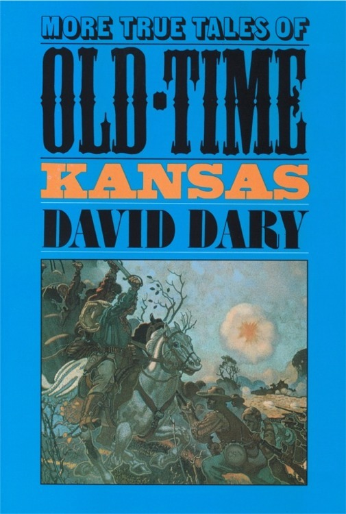 More true tales of old time kansas