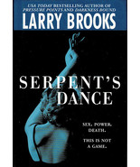 SIGNED! Mystery: Serpent's Dance By Larry Brooks ~ HC/DJ 2003 - $6.99